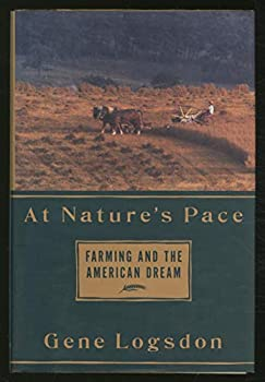 AT NATURE'S PACE: Farming     and the American Dream 0679758445 Book Cover