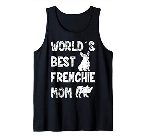 World´s Best Frenchie Mom French Bulldog Dog Lover Tank Top