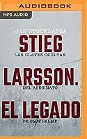 Stieg Larsson: El legado / The Legacy