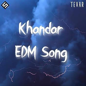 Khandar EDM Song