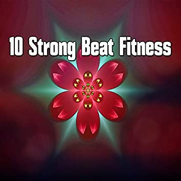 10 Strong Beat Fitness