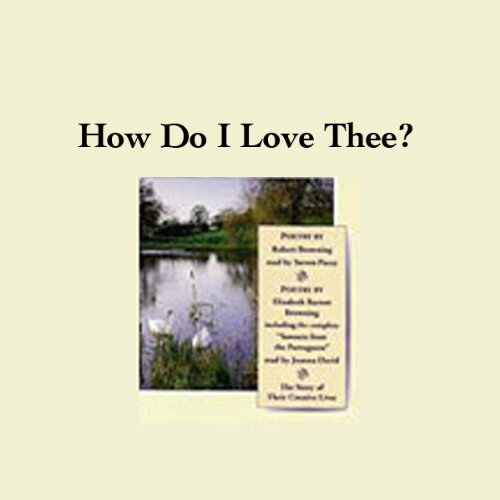 How Do I Love Thee? Their Story and Poetry audiobook cover art