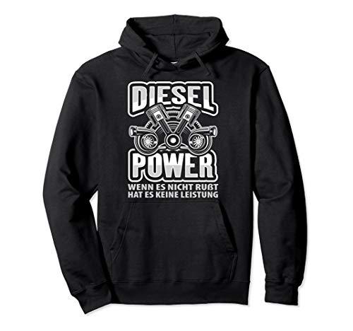 Diesel Power wenn es nicht rußt hat es keine Leistung Pullover Hoodie