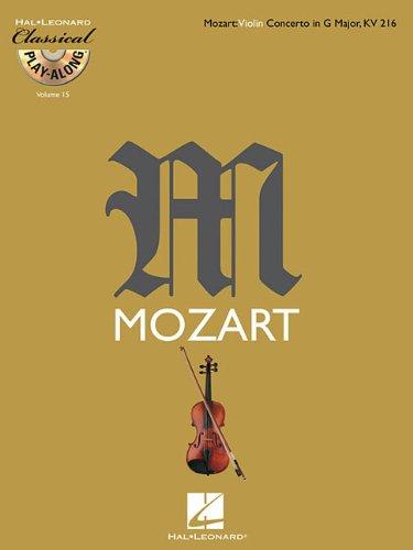 Mozart: Violin Concerto in G Major, KV216 [With CD (Audio)] (Classical Play-along, Band 15): Violin Concerto in G Major, K216