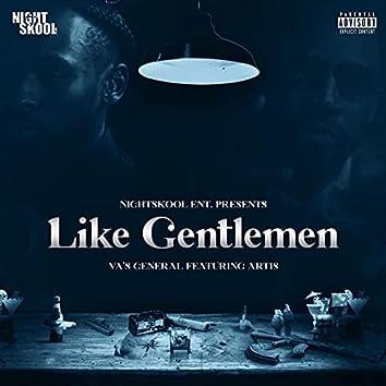 Like Gentlemen