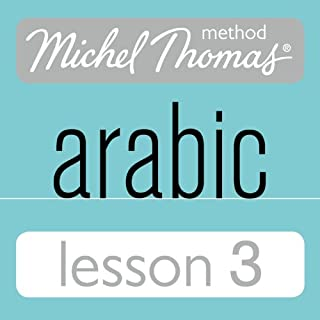 Michel Thomas Beginner Arabic, Lesson 3 audiobook cover art