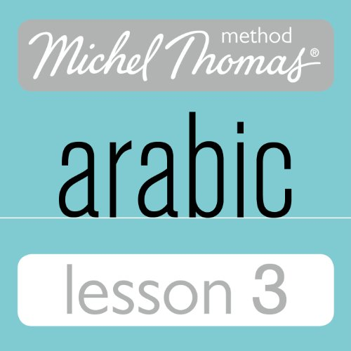 Michel Thomas Beginner Arabic, Lesson 3 Titelbild