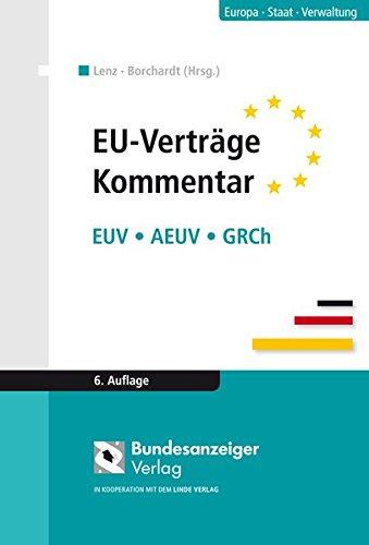 EU-Verträge Kommentar: EUV - AEUV - GRCh