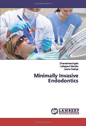Minimally Invasive Endodontics
