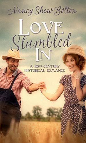 Love Stumbled In by [Nancy Shew Bolton]