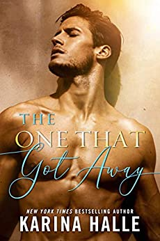 The One That Got Away by [Karina  Halle]