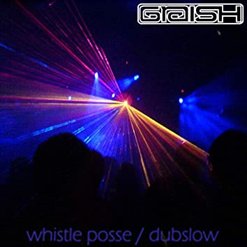 Whistle Posse / Dubslow