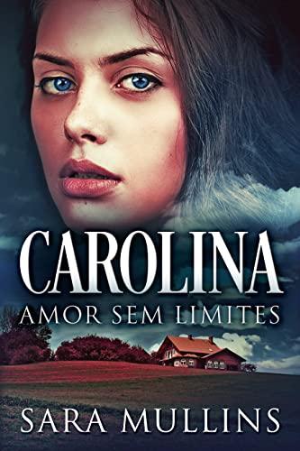 Carolina - Amor Sem Limites: Em Português
