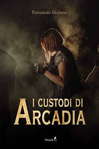 I custodi di Arcadia