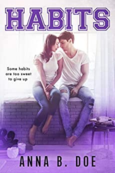 Habits (Greyford High Book 2) by [Anna B. Doe]