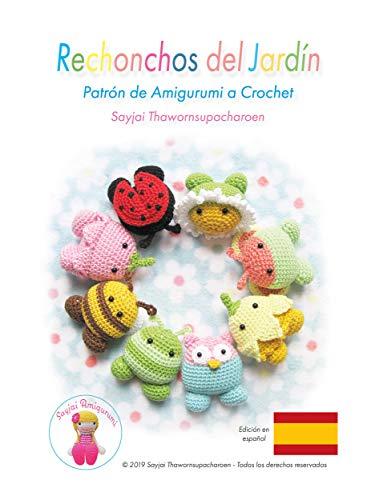 Rechonchos del Jardín: Patrón de Amigurumi a Crochet (Amigurumis pequeños y bonitos...