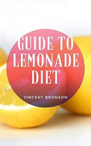 Guide to Lemonade Diet (English Edition)