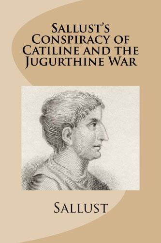 Sallust's Conspiracy of Catiline and the Jugurthine War