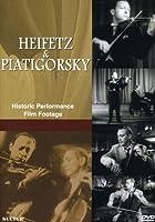 Heifetz & Piatigorsky - Historic performance film footage [DVD] [Import]