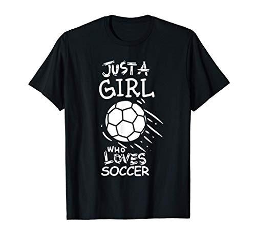 Solo una chica que ama el fútbol Camiseta