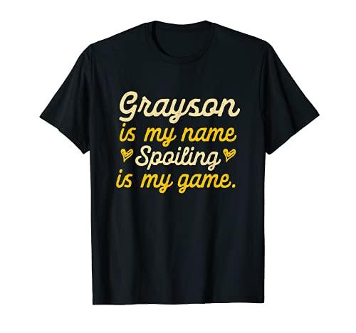 Grayson is My Name Divertido Nombre Humor Apodo Camiseta