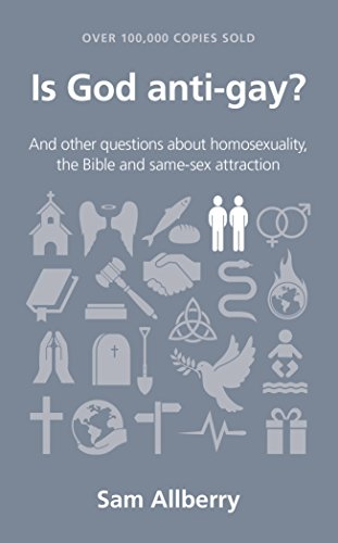 Compare Textbook Prices for Is God anti-gay? Questions Christians Ask Questions Christians Ask Edition ISBN 9781908762313 by Sam Allberry