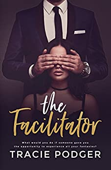 The Facilitator by [Tracie Podger, Karen Hrdlicka]