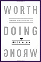 Worth Doing Wrong: The Quest to Build a Culture That Rocks