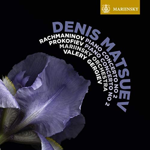 ワレリー・ゲルギエフ, デニス・マツーエフ & Mariinsky Orchestra