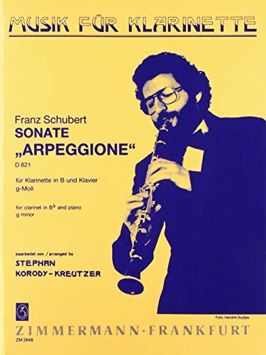 """Sonate g-Moll """"Arpeggione"""": D 821. Klarinette und Klavier. (Musik für Klarinette)"""