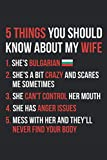Funny 5 Things You Should Know About My Bulgarian Wife Notebook - Bulgaria Wife Humor Journal - Gift for Husband: Medium College-Ruled Journey Diary, 110 page, Lined, 6x9 (15.2 x 22.9 cm)