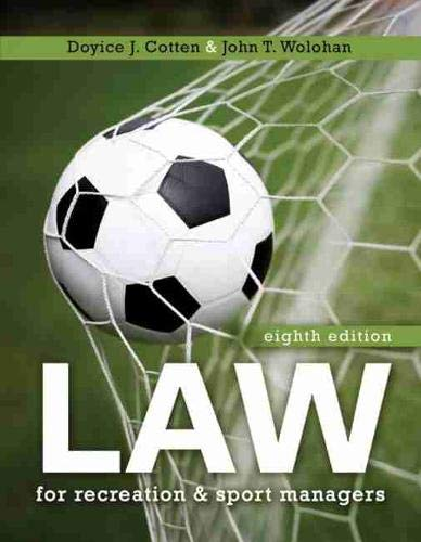 Compare Textbook Prices for Law for Recreation and Sport Managers  ISBN 9781792444296 by Doyice J Cotten,John Wolohan