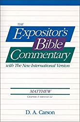 Matthew, Vol.1 (Ch. 1-12), The Expositor's Bible Commentary: D. A. Carson, Frank E. Gaebelein, J. D. Douglas