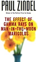 The Effect of Gamma Rays on Man-In-The-Moon Marigolds by Paul Zindel (1-Apr-2005) Paperback