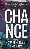 Chance Reihe - Sammelband: Second + Third + Fourth Chance