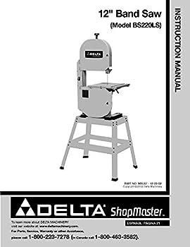 Delta BS220LS 12  Band Saw Instruction Manual Reprint [Plastic Comb]
