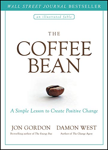 Download The Coffee Bean: A Simple Lesson To Create Positive Change 
