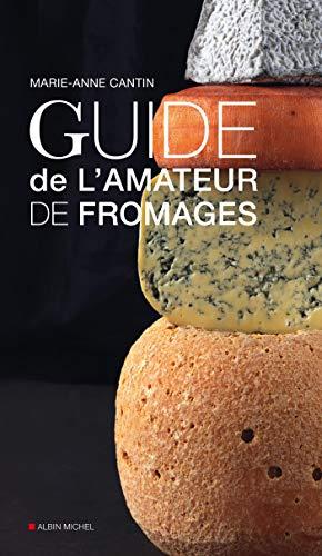 Guide de l'amateur de fromage