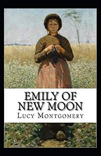 Emily of New Moon Annotated