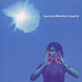 New Rock by Buffalo Daughter