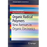Organic Radical Polymers: New Avenues in Organic Electronics (SpringerBriefs in Materials)