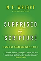 Surprised by Scripture: Engaging Contemporary Issues by N. T. Wright(2015-06-09)
