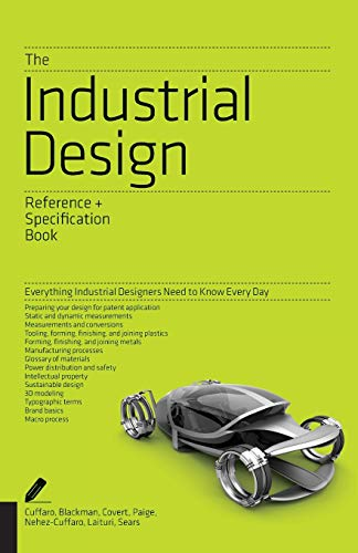 Compare Textbook Prices for The Industrial Design Reference & Specification Book: Everything Industrial Designers Need to Know Every Day Illustrated Edition ISBN 9781592538478 by Cuffaro, Dan,Zaksenberg, Isaac