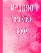 My Client Tracking Book: client data organizer binder , Client Book for Nail Technicians, Estheticians, Beauticians, Therapists, Makeup, Hair Stylist to Keep Track Your Customer Information, watercolor cover