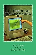 """""""C"""" through Programming - II: Expertise """"C"""" language through programming (Volume 2)"""