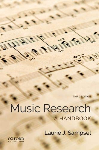 Compare Textbook Prices for Music Research: A Handbook 3 Edition ISBN 9780190644505 by Sampsel, Laurie J.