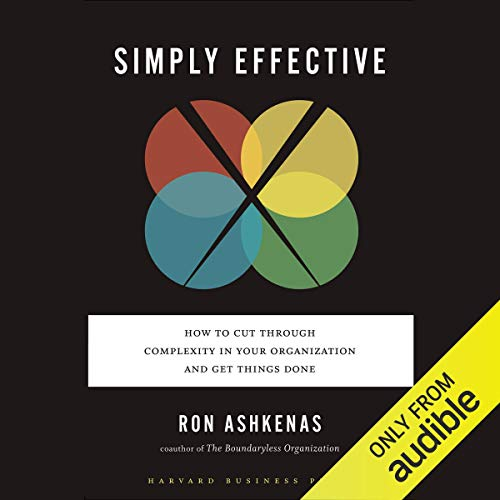 Simply Effective Audiobook By Ron Ashkenas cover art