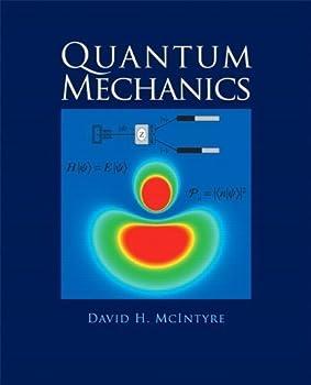 Quantum Mechanics by David McIntyre  Jan 12 2012
