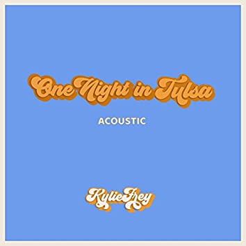 One Night in Tulsa (Acoustic)