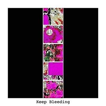 Keep Bleeding